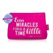 NGU Quotes Cosmetic Bag Pink - Even Miracles Take a little Time
